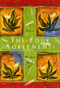 Four Agreements Quotes Alluring The Four Agreements Quotes • Yoga & Fitness Teacher Vancouver Bc