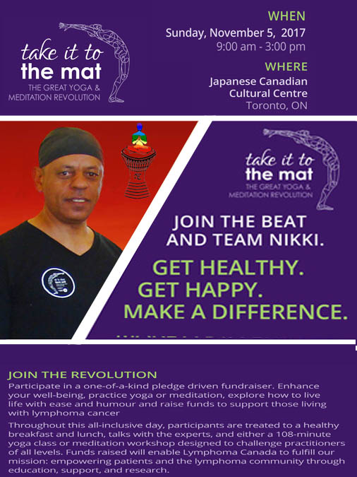 """Lymphoma """"Take It To The Mat"""" Sunday, November 5, 2017 9:00am – 3:00pm                                                        Japanese Canadian Cultural Centre"""