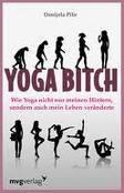 Yoga Bitch by Suzanne Morrison