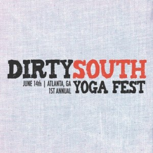 Dirty South Yoga Fest | Yoganomics® • relevant and mindful results for your business.