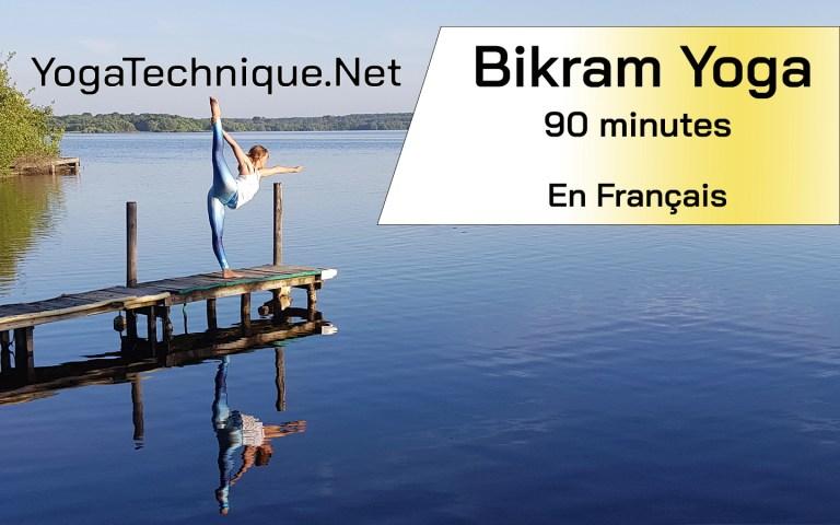 yoga bikram cours vidéo en français de 90 minutes
