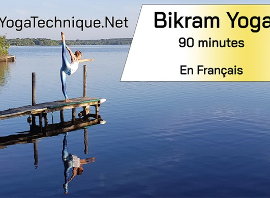 yoga bikram 90 cours video