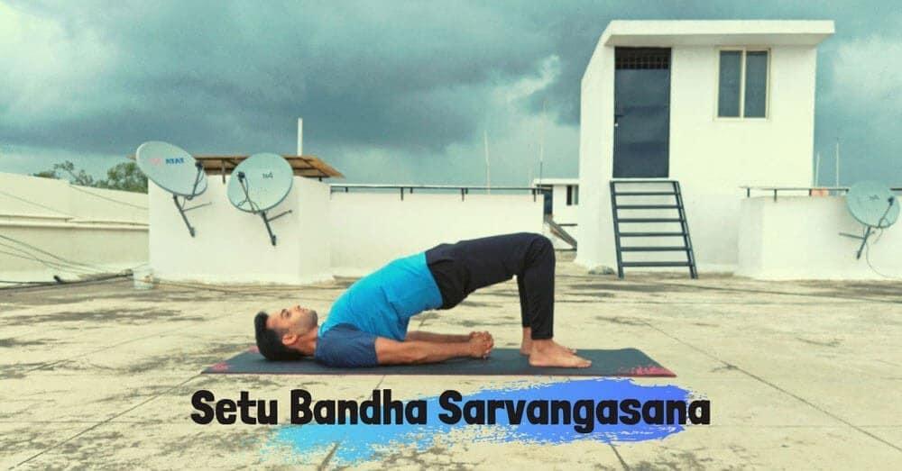 Setu Bandha Sarvangasana - Yoga with Ankush