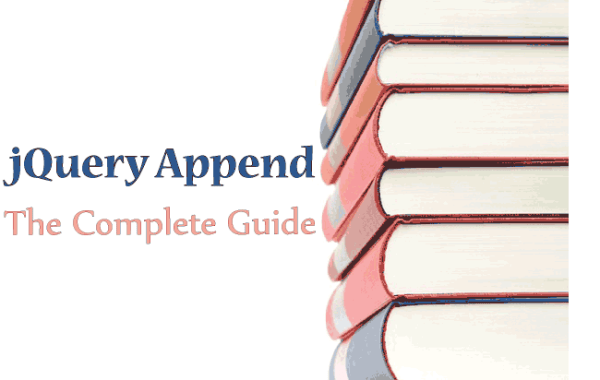 jQuery Append - The Complete Guide with Lots of Examples