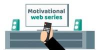 Top 10 Best Motivational Web Series