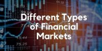 5 Different Types of Financial Markets
