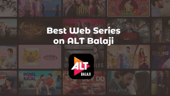 Best Web Series on ALT Balaji