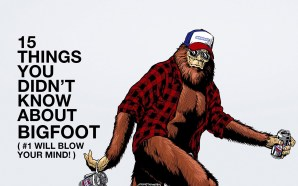 15 Things You Didn't Know About Bigfoot feature image