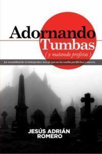 adornando tumbas de Jesús Adrián Romero