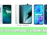 เทียบ สเปค Vivo V17 Pro vs OPPO Reno2 F vs HUAWEI NOVA 5T