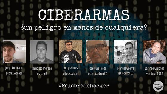 Ciberdebate en directo sobre ciberarmas pros y contras de publicarlas en abierto en Palabra de haker.