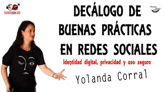 Decálogo de buenas prácticas en redes sociales. Identidad digital, privacidad y uso seguro
