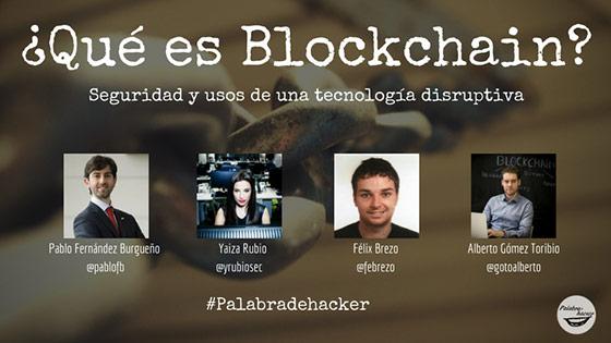 Ciberdebate qué es blockchain en el canal Palabra de hacker