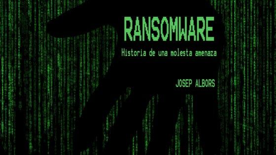 Ransomware historia de una molesta amenaza, imagen de la charla de Josep Albors