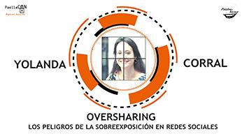 Oversharing. Los peligros de la sobreexposición en redes sociales