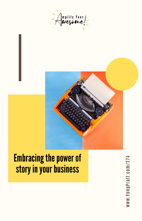 The Power of Storytelling in Your Business