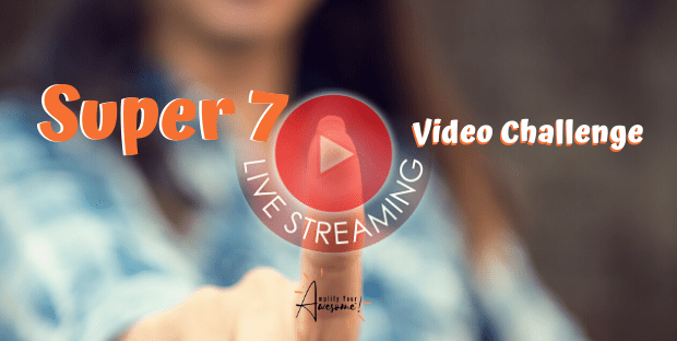 Super 7 Live Streaming Video Challenge - Yong Pratt - Amplify Your Awesome