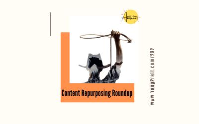 Content Repurposing Roundup