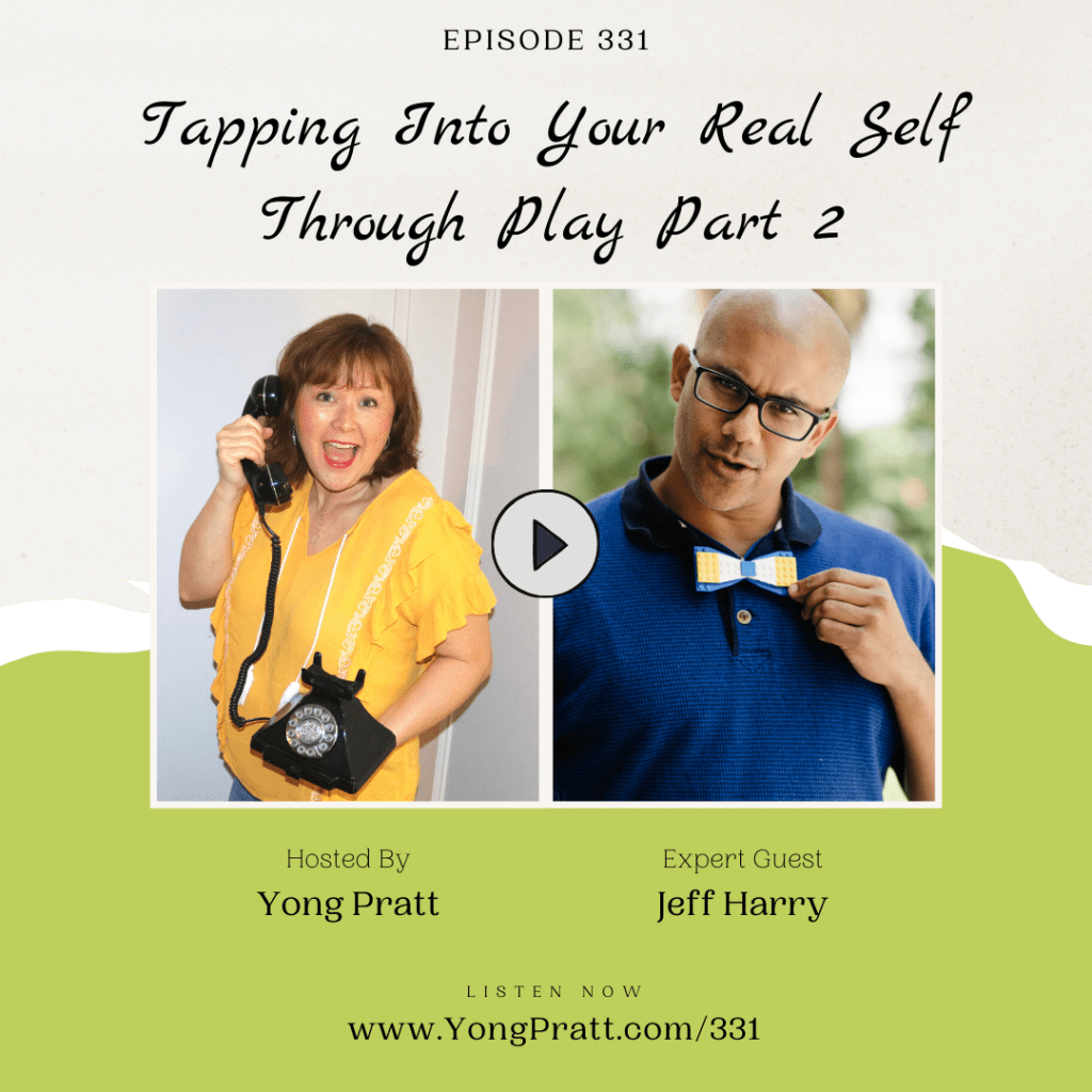 331 Amplify Your Awesome - Jeff Harry - Rediscover Your Play