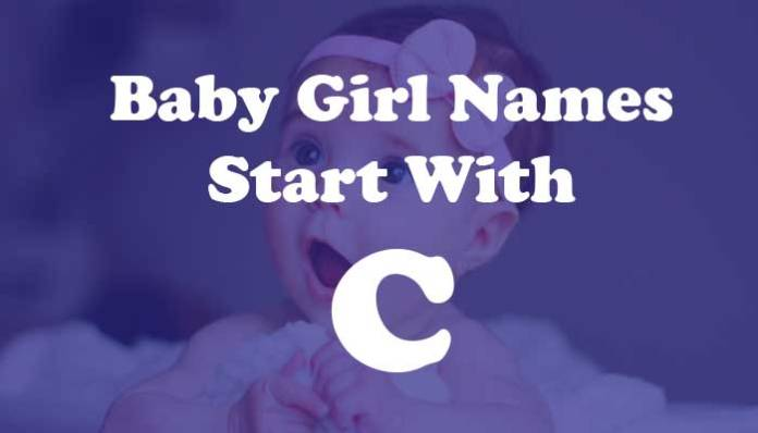 Baby Girl Names Start with C