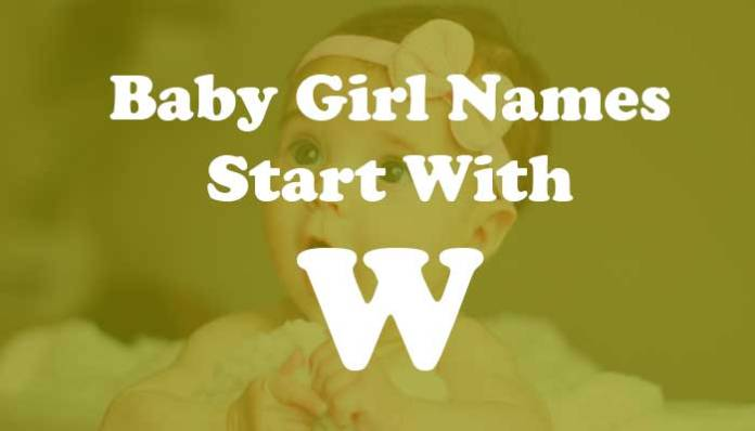 Baby Girl Names Start with W