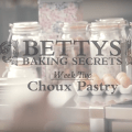 Bettys Choux Pastry