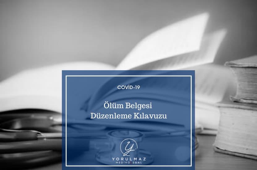 Covid-19 Ölüm Vakalarında Ölüm Belgesi Düzenleme Kılavuzu