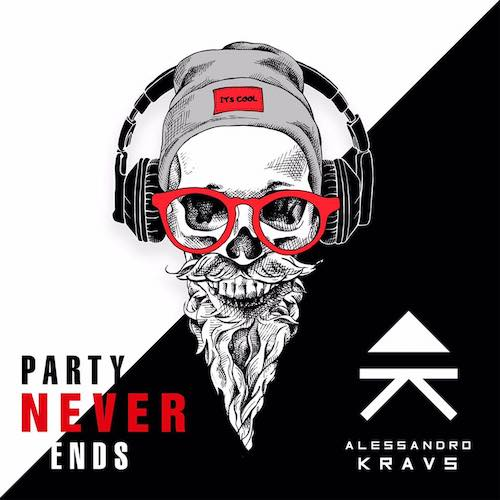 Alessandro Kraus - Party Never Ends [Dance and Love]
