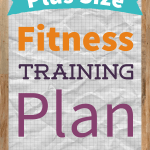 Plus Size Fitness Training Pla