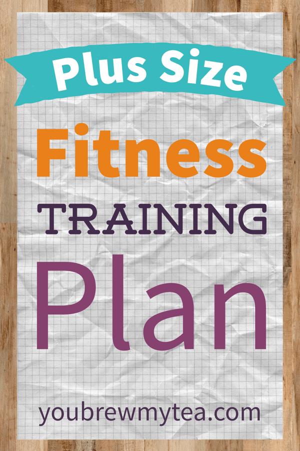 Plus Size Fitness Training Plan