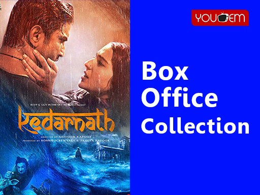 Kedharnath Box Office Collection