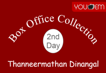 Thanneermathan Dinangal 2nd Day Box Office Collection