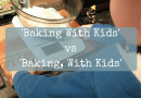 'Baking With Kids' vs 'Baking, With Kids'
