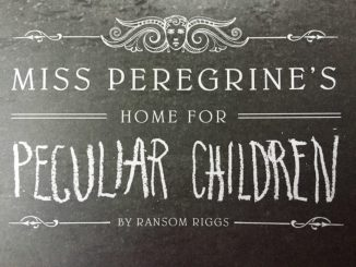 Miss Peregrine's Home for Peculiar Children book title from cover book review younfolded blog