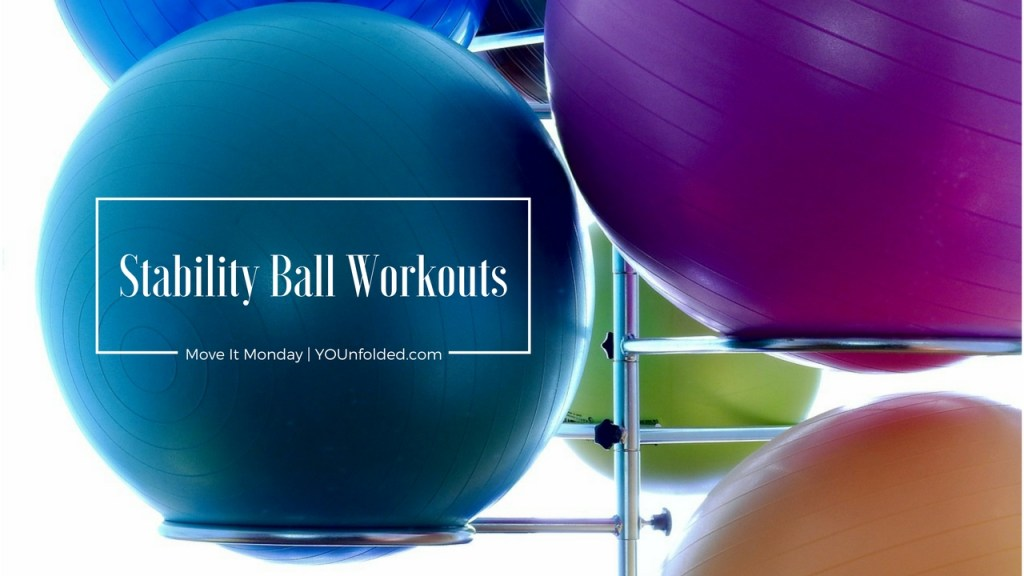 Move It Monday Stability Ball Workouts