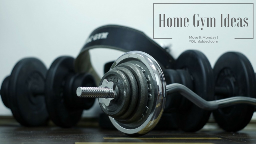 home-gym-ideas move it monday younfolded blog