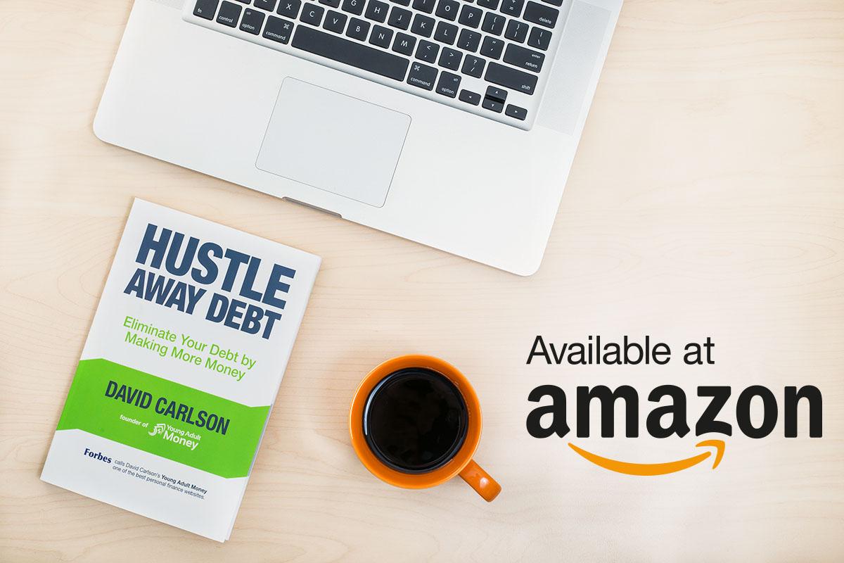 My New Book Hustle Away Debt Is On Amazon