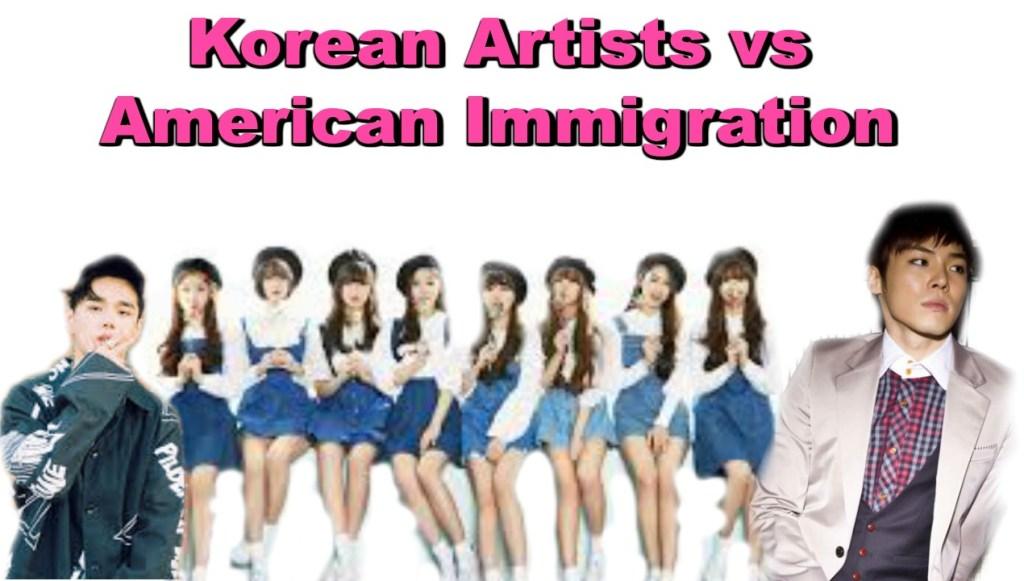 Korean Artists vs American Immigration