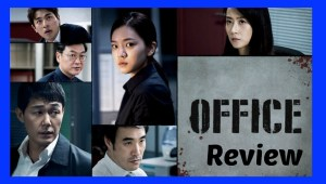 Korean Movie Review: Office