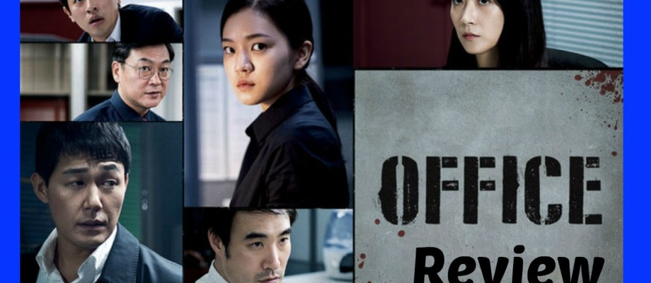 Korean Movie Review: Office 오피스