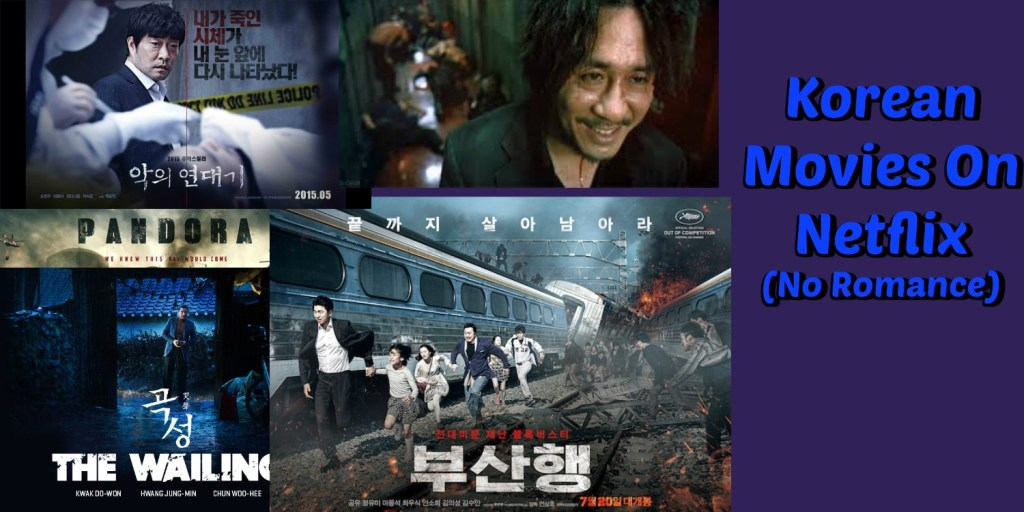 Best Korean Movies Without Romance On Netflix