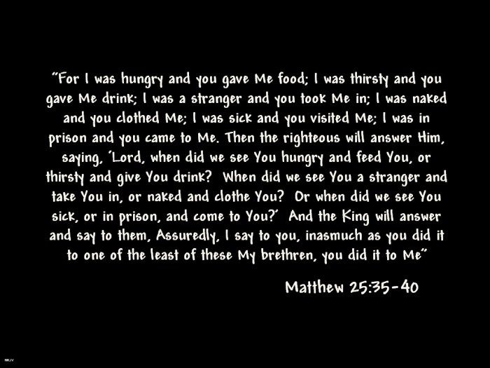 Matthew 25 d4fe32d4f053e9b8082524d100e5b9ff--scripture-quotes-bible-scriptures.jpg