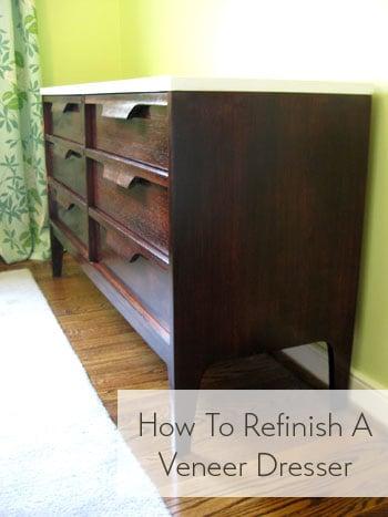 refinish a veneer dresser