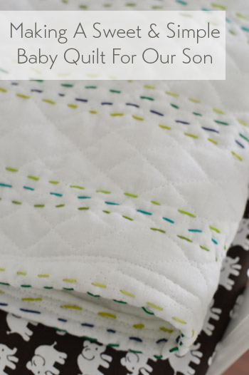 Making An Easy Handmade Baby Quilt Young House Love