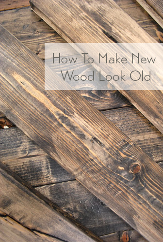 Image Result For How To Make New Wood Look Old And Weathered
