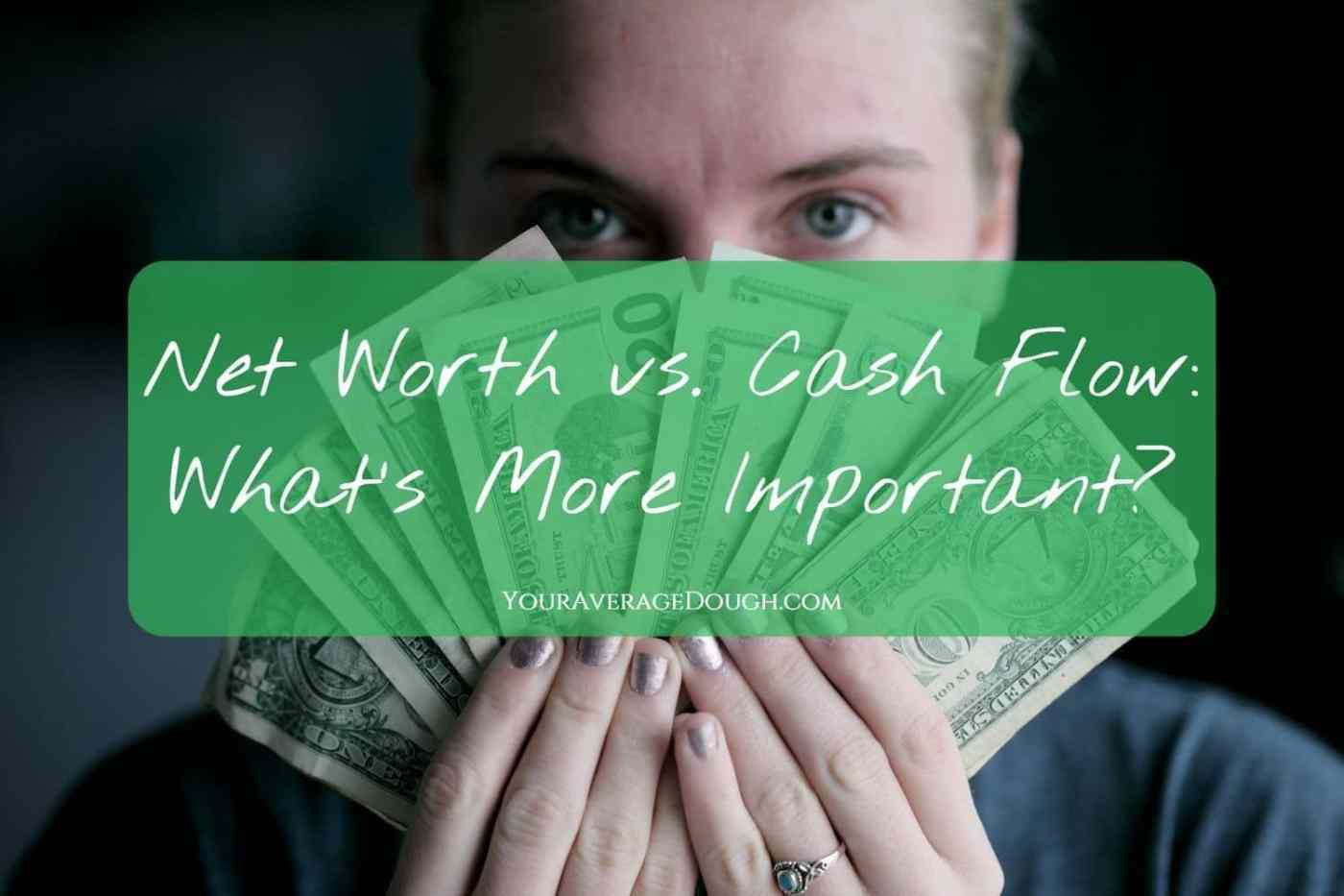 net worth vs cash flow