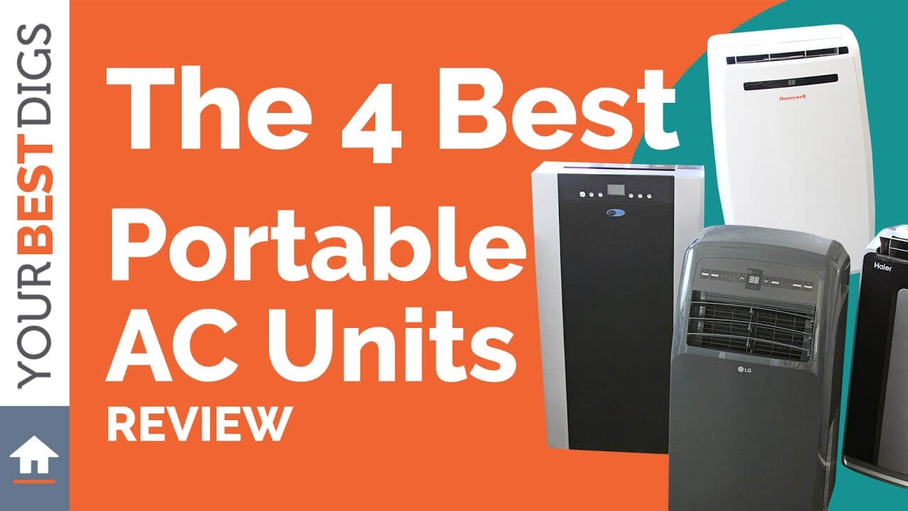 The Best Portable Air Conditioner Of 2018 Your Best Digs