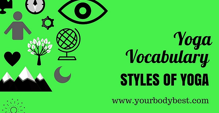 yoga vocab styles of yoga
