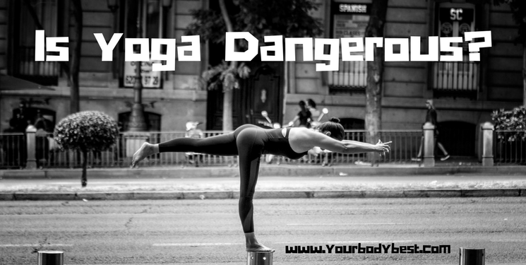 Is yoga dangerous?