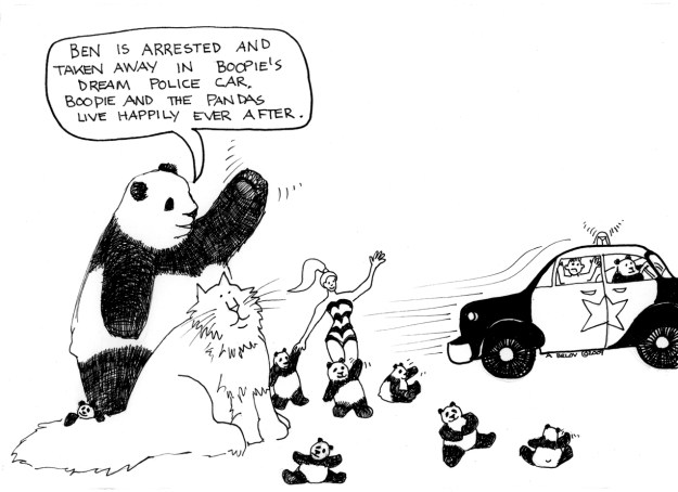 ...but Boopie and the pandas live happily ever after. Ben does not.